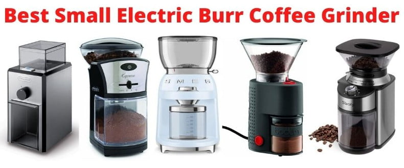 Best Small Electric Burr Coffee Grinder-Thedrinksmaker