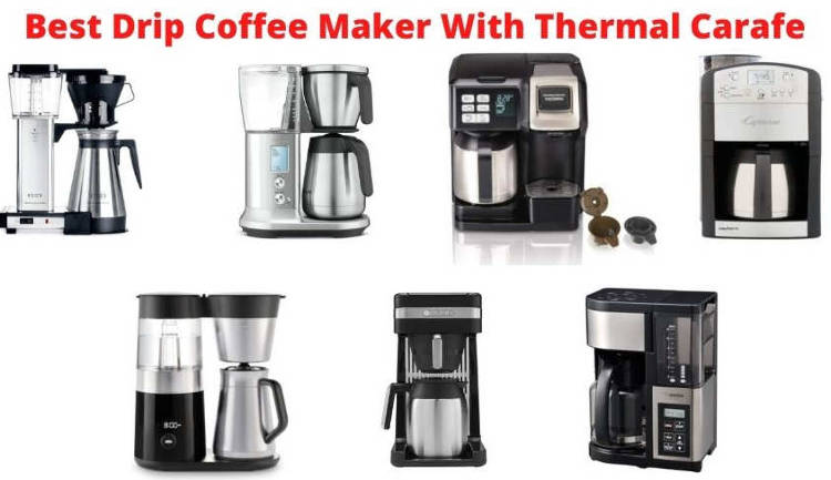 Best Drip Coffee Maker With Thermal Carafe