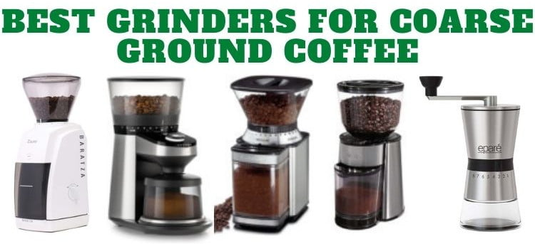 Best-Grinders-For-Coarse-Ground-Coffee